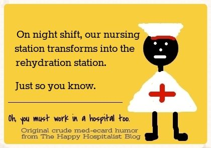 *** See a bunch of hilarious night shift nursing humor!